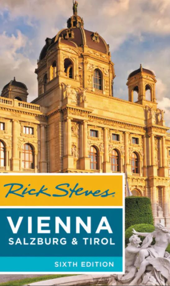 Rick Steves Vienna, Salzburg & Tirol, 6th Edition