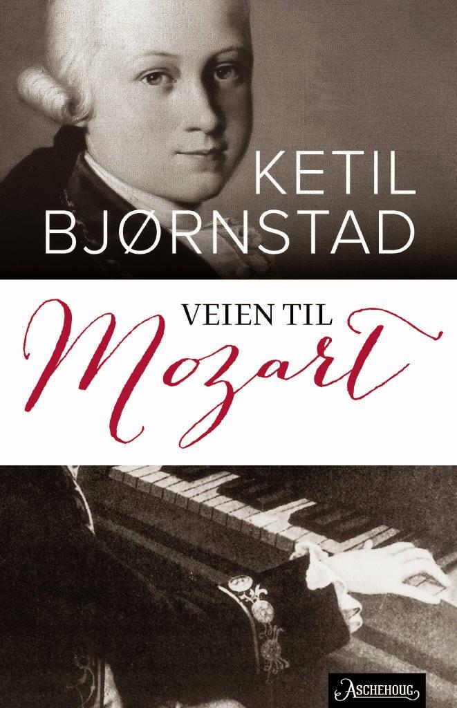 Boktips: Veien til Mozart av Ketil Bjørnstad